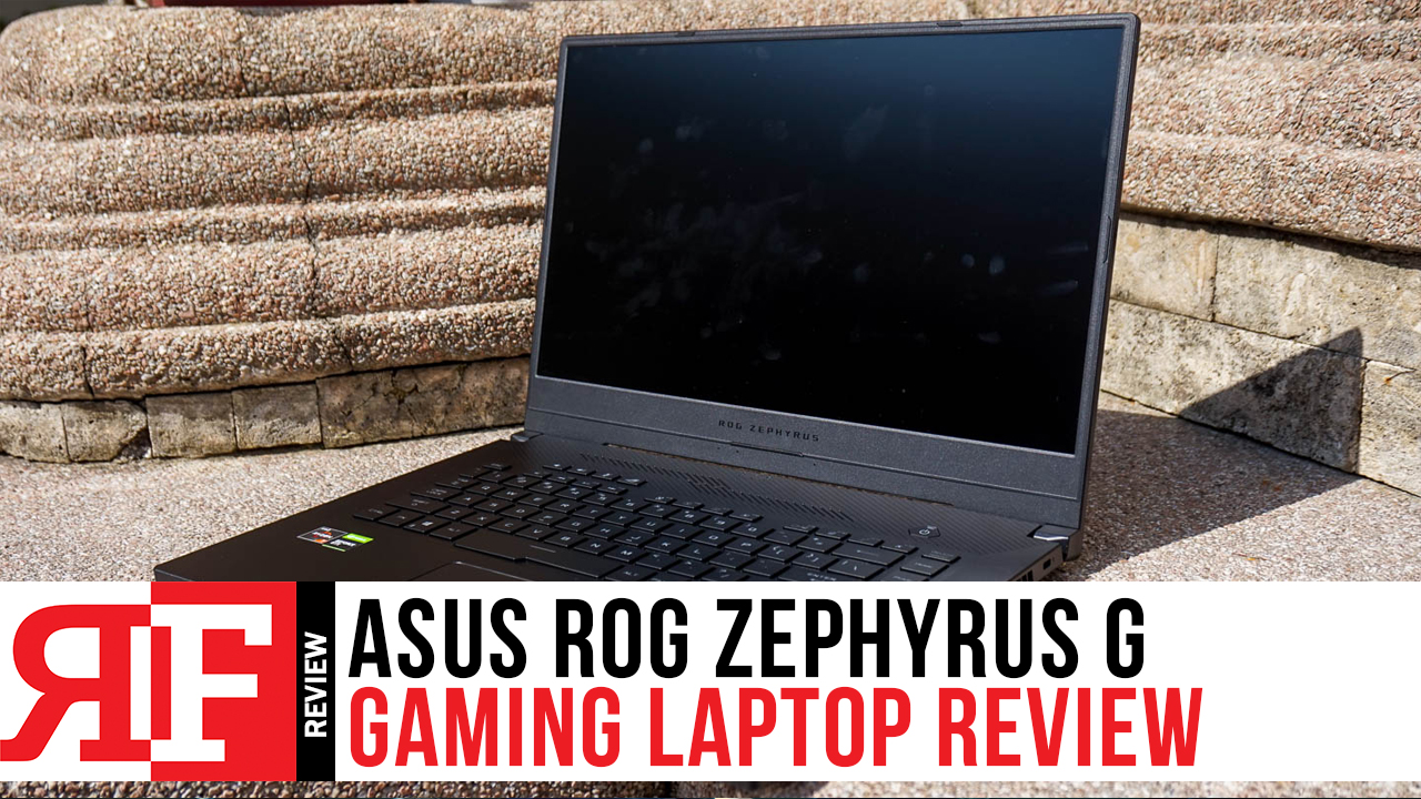 Asus Rog Zephyrus G Review Gorgeous And Portable Aaa Gaming Beast The Reimaru Files