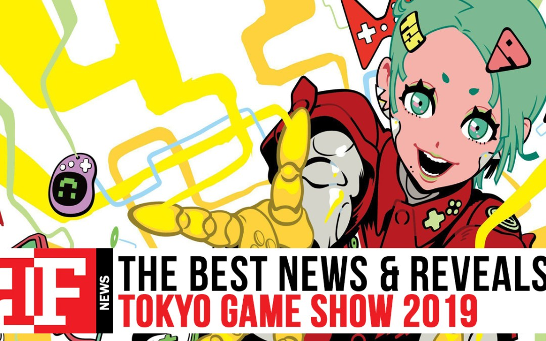 Check out the Best News and Reveals from Tokyo Game Show 2019