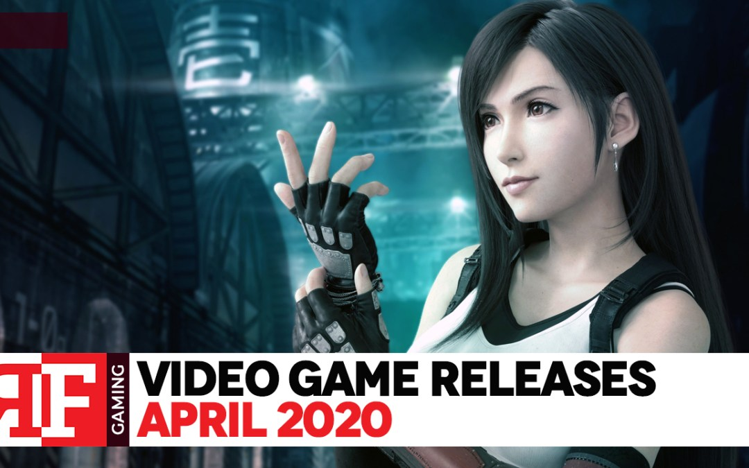 Video Game Releases: April 2020