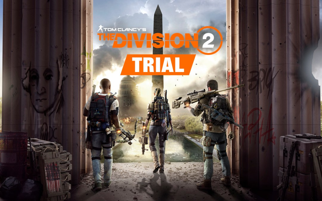 New Players can Catch a Glimpse of Tom Clancy's the Division 2 Story eith Free Trial