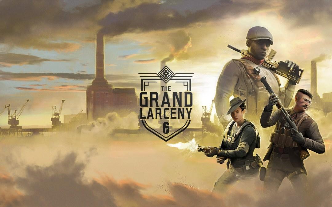 Tom Clancy's Rainbow Six Siege Announces The Grand Larceny Event
