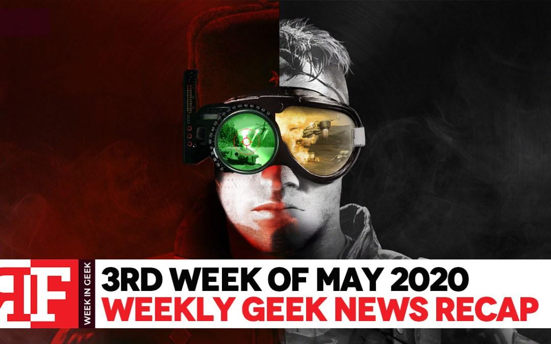 Week in Geek: 3rd Week – May 2020