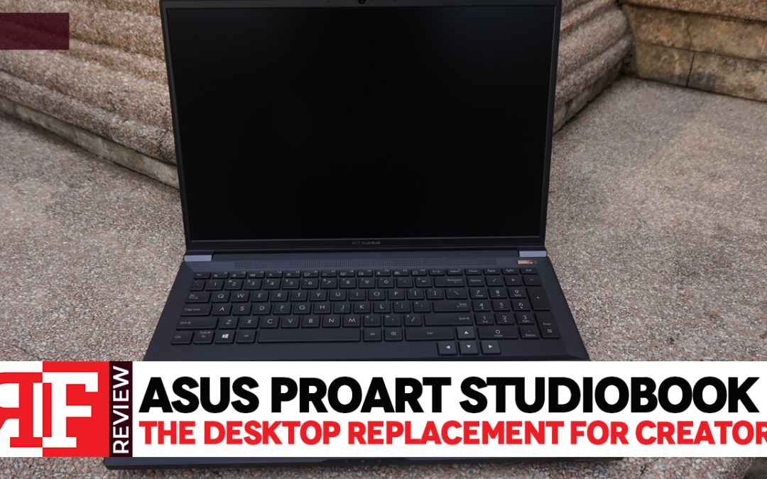 Asus ProArt StudioBook X: The Desktop Replacement For Creators