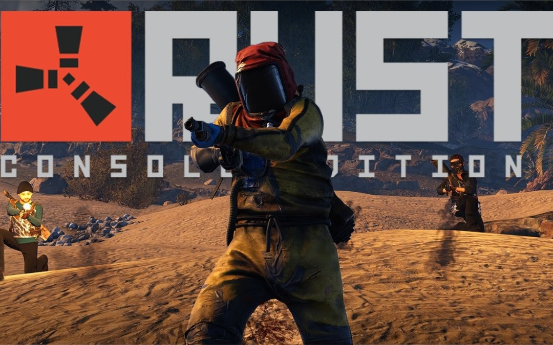 Rust Console Edition Launching June 1st in Asia