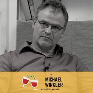Reiner Wein Politischer Podcast aus Wien Gast Michael Winkler