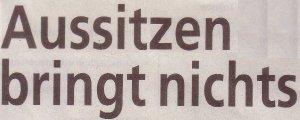 KStA_23-08-14_Aussitzen-bringt-nichts