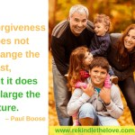 Forgiveness does not change the past but it does enlarge the future. If you would like to have new articles emailed to you as they are published, you are welcome to subscribe using this form.