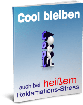 EBook-Cover Cool bleiben bei stressigen Reklamationen
