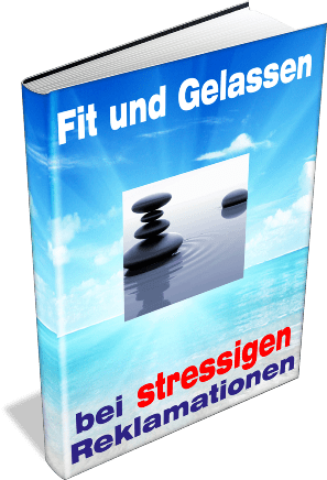 EBook-Cover Fit und Gelassen bei stressigen Reklamationen