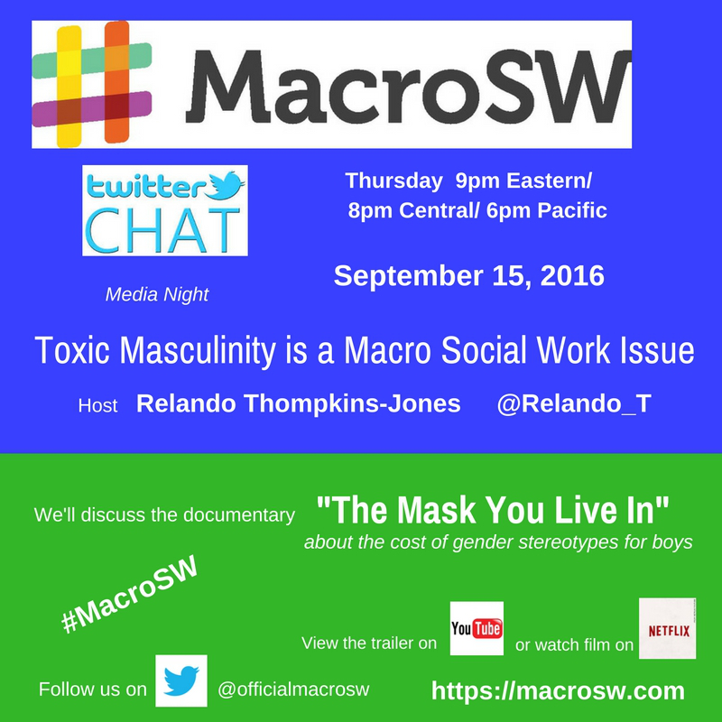 #MacroSW Chat on Toxic Masculinity Sept 15th at 9pm EST