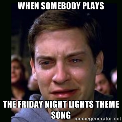 Image result for friday night lights meme