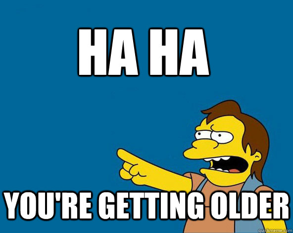 Image result for memes on being old