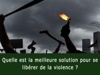 La meilleure solution à la violence dans le monde