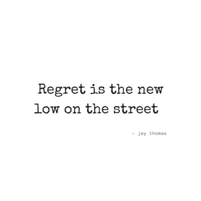 Regret-new-low-relationships