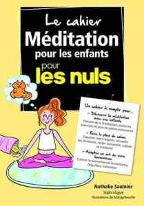 cahier de méditation – Méditation pour les enfants pour les Nuls