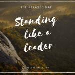 Stand Like A Leader