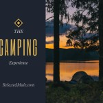 The Camping Experiance