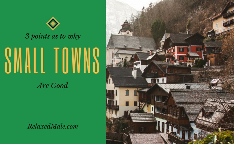 Three reasons why a small town is good
