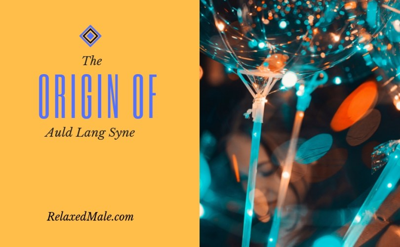 Where did Auld Lang Syne come from?