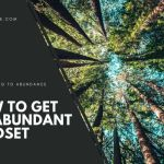 How to get an Abundant Mindset