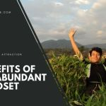 Abundance Mindset and Why It Is Good To Have