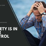 Men, Anxiety Is In Your Control
