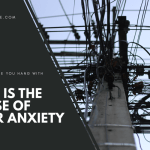 Who Is The Cause Of Your Anxiety