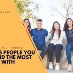 The 5 People You Spend The Most Time With