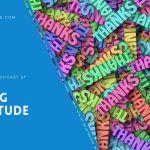 EP 27 –  Having Gratitude
