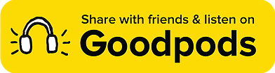 Goodpods badge02 Subscribe to the Podcast