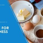 A Recipe for Happiness – EP 61