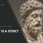 What Is A Stoic?
