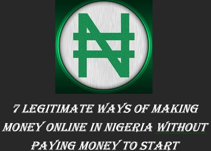 making money online in Nigeria without paying money to start,Make Money Online In Nigeria Into Your Local Bank Account Guaranteed!, How To Make Money Online From Home, 2018 ways of making money online in NIGERIA, free information on how to make money online, 2015 ways of making money online in NIGERIA, how to setup an online business in nigeria, free online business in nigeria, profitable online business in nigeria, how to make money online, legitimate online business, internet business, free ebook download , Download ebook on how to make money, internet business, Online Business model that works, Email Marketing, Best Internet Business, fastest way to make real money online in Nigeria 2016, how to start Internet Marketing, How to start information marketing, How to start importation business, legal internet business, legal online business, online jobs, work from home, paid to read email in nigeria, legitimate way of making money online, online jobs in nigeria, How To Make Money Online Fast In Nigeria, Make Money Online Free In Nigeria, Ways To Make Cash On Internet From Home Nigeria, Ways To Earn Real Pay Online Without Scams, Nigeria Money Breaking News Cash Bomb Blast To Make Money Online From Nigeria, Make Money On Internet Without Spending A Dime