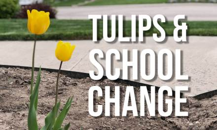Tulips & School Change