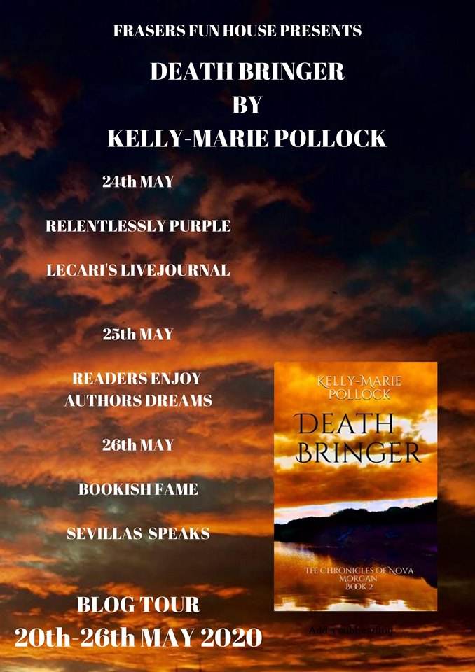 Death Bringer By Kelly-Marie Pollock Book Tour