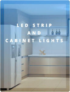 LED STRIP AND CABINET LIGHTS