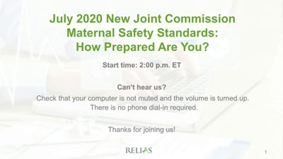 July 2020 Joint Commission Maternal Safety Standards Panel