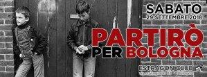 Partirò Per Bologna Vol. 2:  29 settembre con SKA P, BANDA BASSOTTI, JUANTXO SKALARI & LA RUDE BAND...