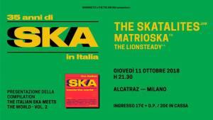 35 anni di SKA : The Skatalites + Matrioska + The Lionsteady all'Alcatraz di Milano