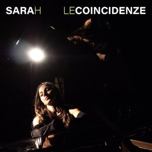 Sarah – Le Coincidenze (Music Force, 2019) di Giuseppe Grieco