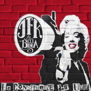 JFK & la sua bella bionda - Le conseguenze dell'umore (Polosud Records, 2013) di Giulia Pierimarchi