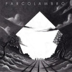Parco Lambro - Parco Lambro (Music Force / Tosk Records, 2017) di Giuseppe Grieco