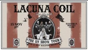 Lacuna Coil - The 119 Show Tour - CD&DVD release show a Milano il 15 Novembre!
