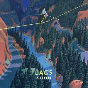 Lags – Soon (To Lose La Track, 2019) di Giuseppe Grieco