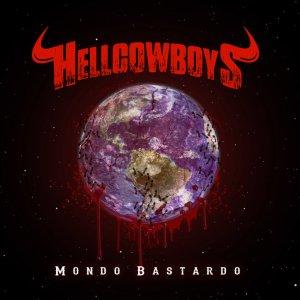 Hellcowboys – Mondo Bastardo (Hellbones Records, 2019) di Giuseppe Grieco