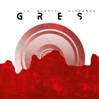Gres - La giusta distanza (We Work Records, 2020) di Mr. Wolf