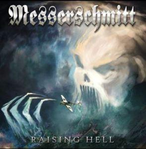 Messerschmitt - Raising Hell (Metal Zone, 2018) di Alessandro Guglielmelli