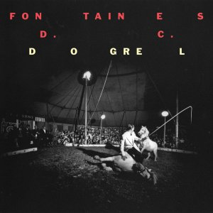FONTAINES D.C. - Dogrel (Partisan Records, 2019) di Gianni Vittorio