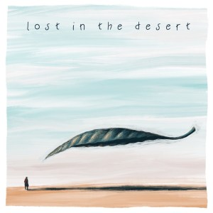 Lost In The Desert, nuovo brano per il collettivo italiano