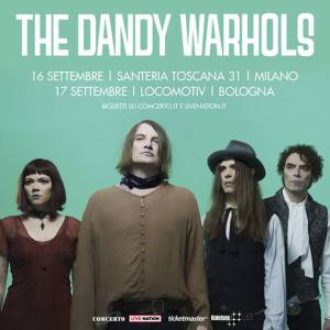 THE DANDY WARHOLS due date in Italia a settembre